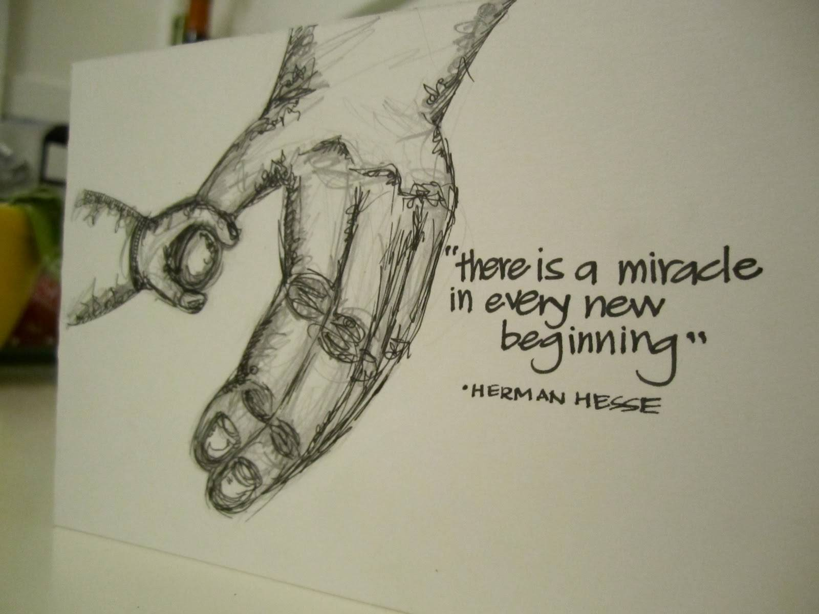 There Is A Miracle In Every New Beginning
