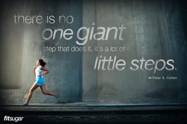 There Is No One Giant Step That Does It, It's a Lot Of Little Steps