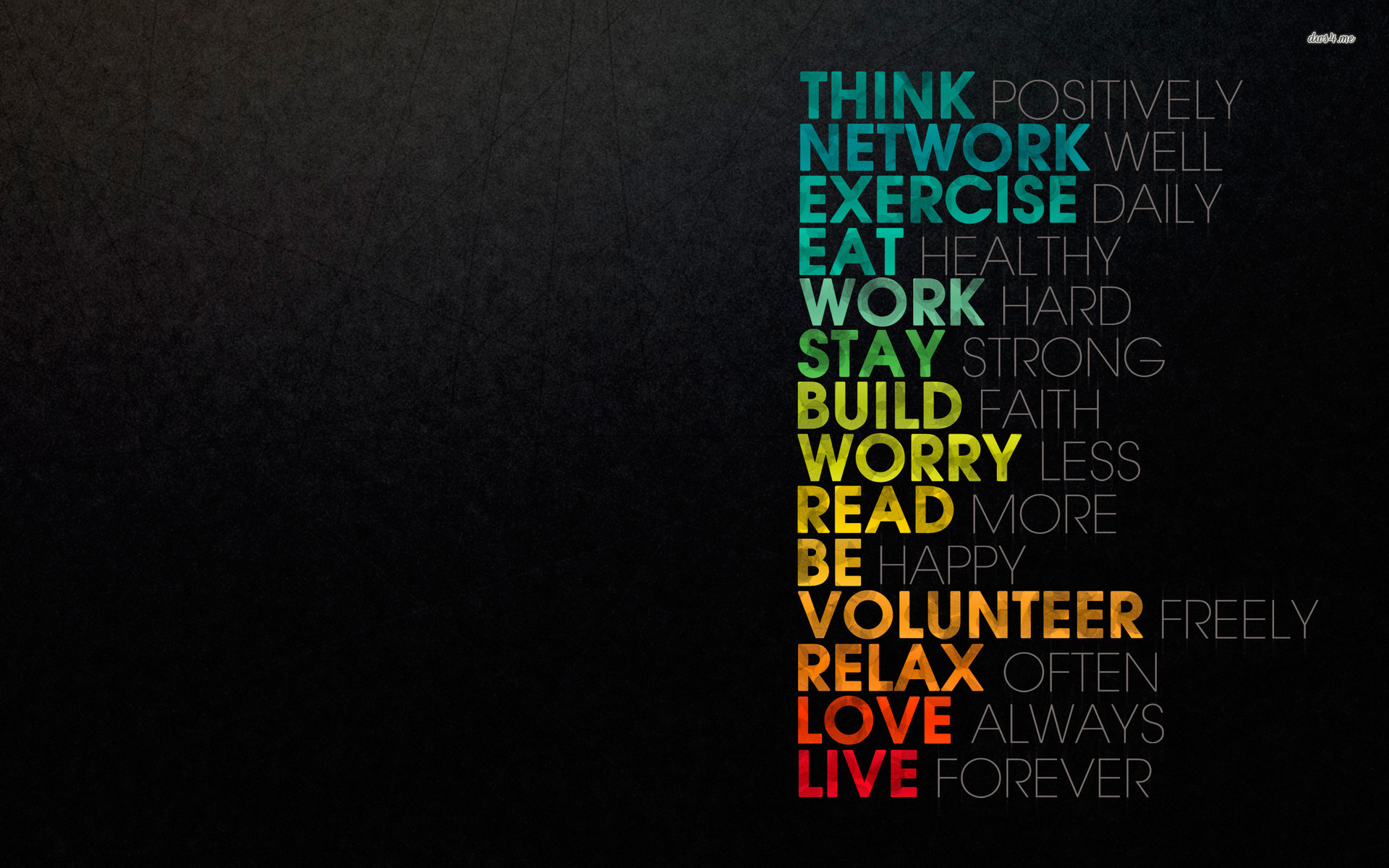 Think Network Exercise Eat Work Stay Build Worry Read Be Volunteer Relax Love Live