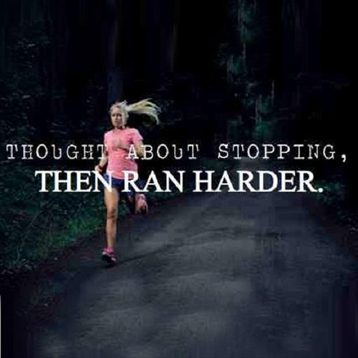 Thought About Stopping, Then Ran Harder