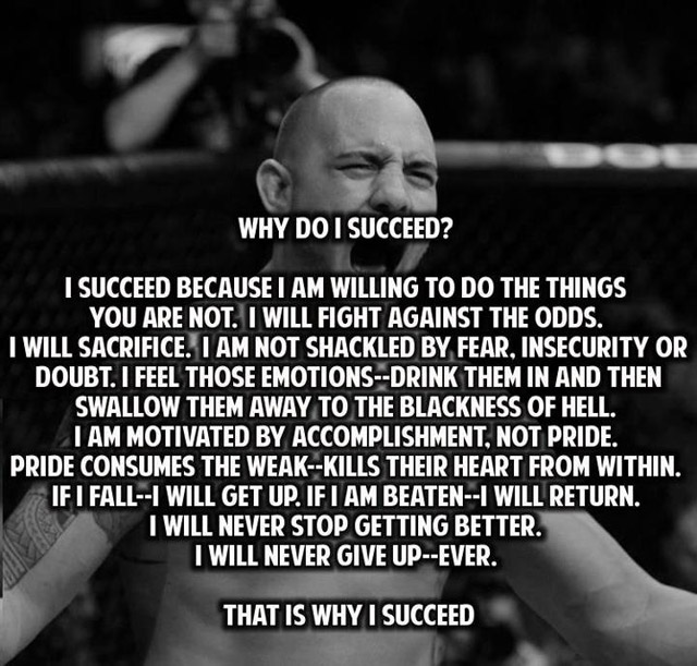 Why Do I Succeed! I Succeed Because I Am Willing To Do The Things You Are Not