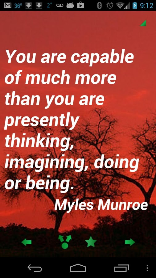 You Are Capable of Much More Than You Are Presently Thinking, Imagining, Doing or Being