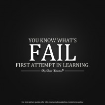 You Know What's Fail First Attempt In Learning