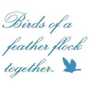 Birds Of A Feather Flock Together Quotespictures Com