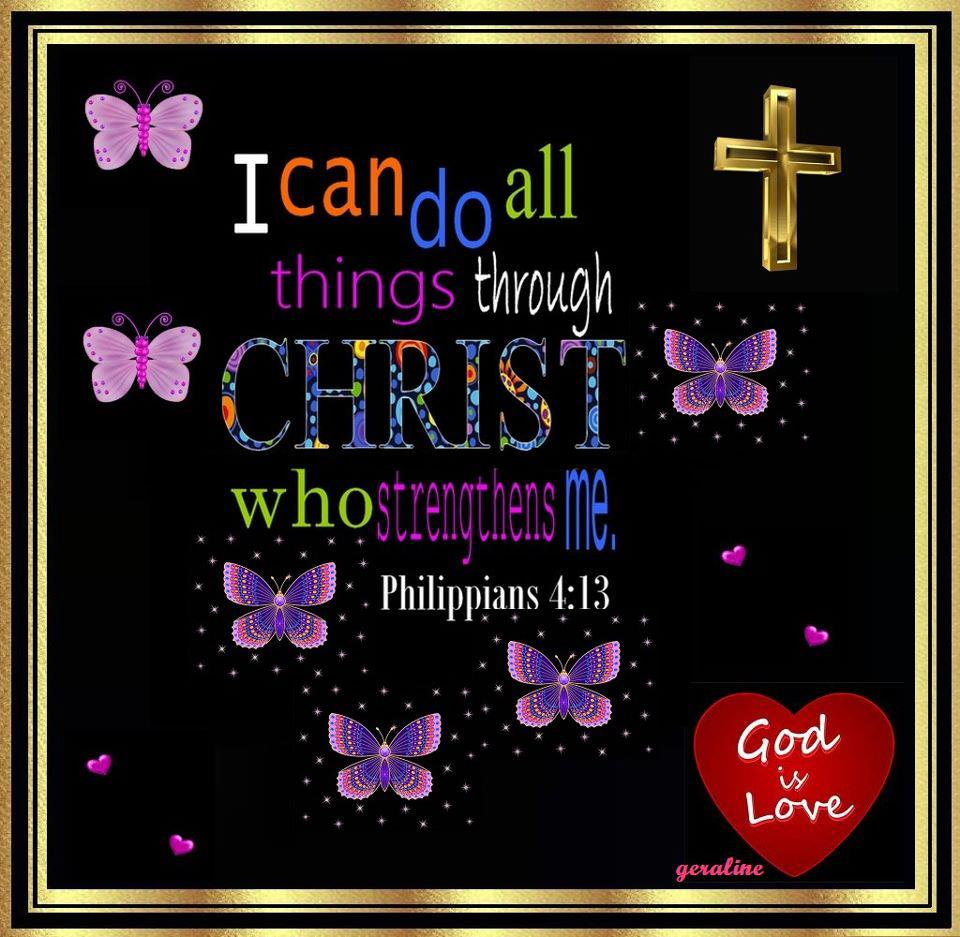 I Can Do All Things Through Christ Who Strengththens Me Bible Quote
