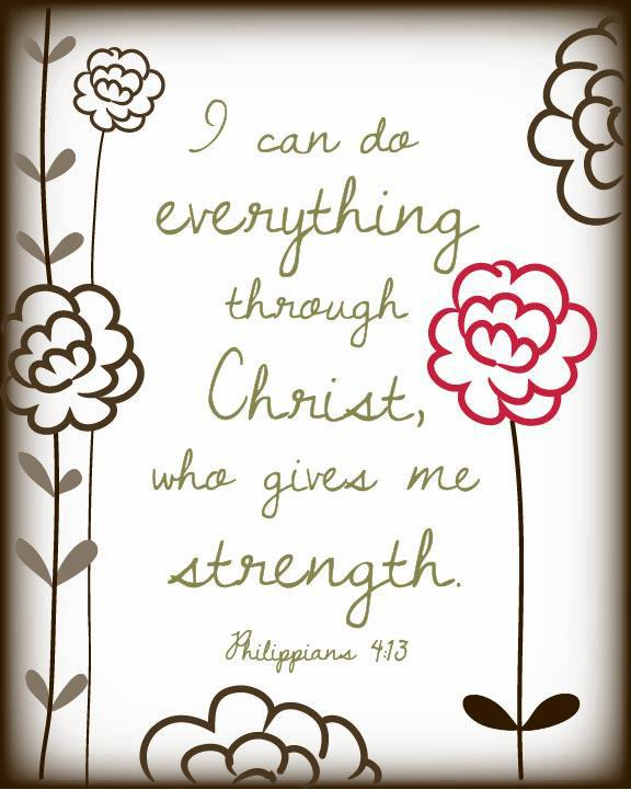 I Can Do Everything Through Christ Who Gives Me Strength Bible Quote