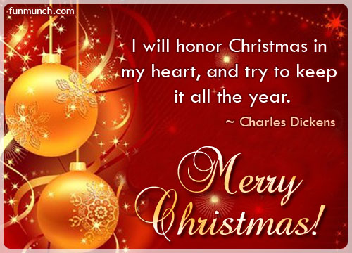 i will honor christmas in my heart and try to keep it all the year charles dickens - Christmas In My Heart