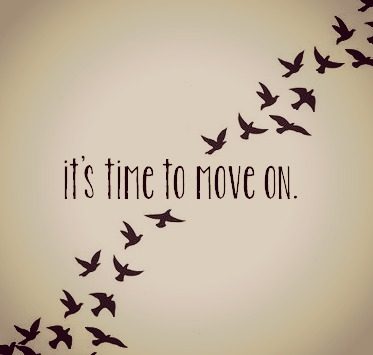 It's Time To Move On. ~ Birds Quote