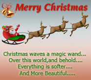 Merry Christmas, Christmas Waves A Magic Wand Over This World, And Behold Everything Is Softer And More Beautiful.