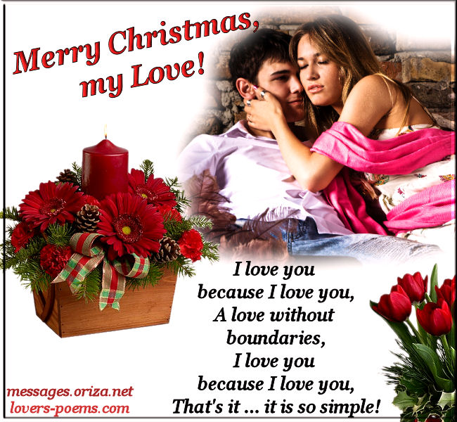 Merry Christmas My Love, I Love You Because I Love You, A Love Without Boundaries…