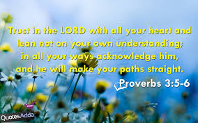 Trust In The Lord With All Your Heart And Lean Not On Your