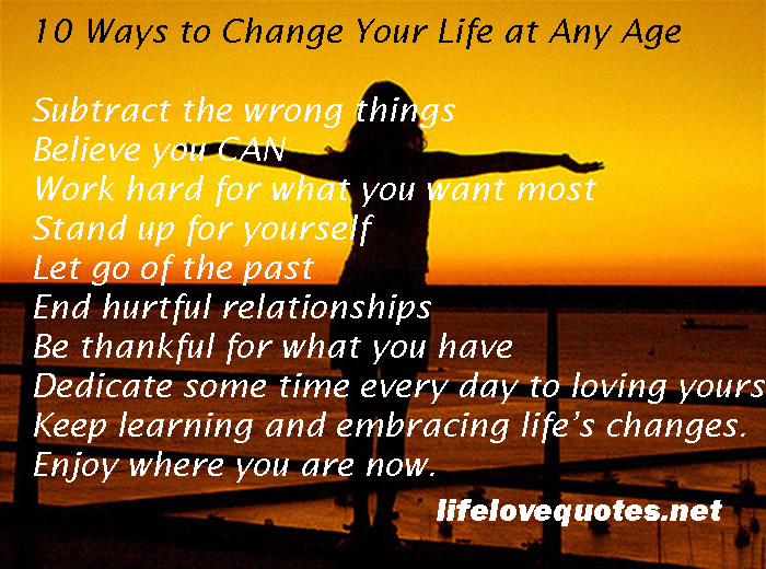 10 Ways To Change Your Life At Any Age..