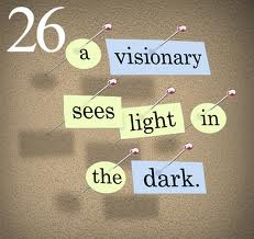 26 a Visionary Sees Light In The Dark