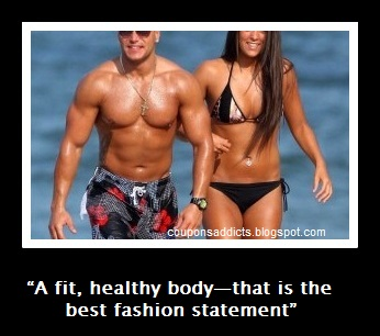 """  A Fit, Healthy Body- That Is The Best Fashion Statement """