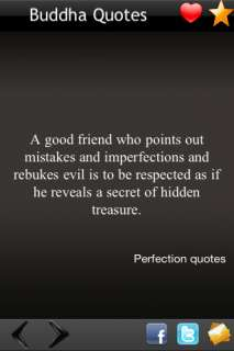 A Good Friend Who Points Out Mistakes And Imperfection And Rebukes Evil Is To Be Respected As If He Reveals A Secret Of Hidden Treasure. ~ Buddhist Quotes