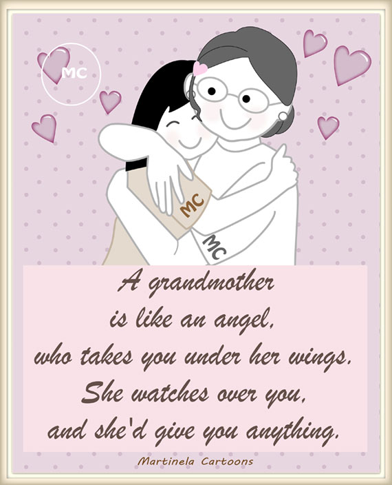 A Grandmother Is Like An Angel, Who Takes You Under Her ...