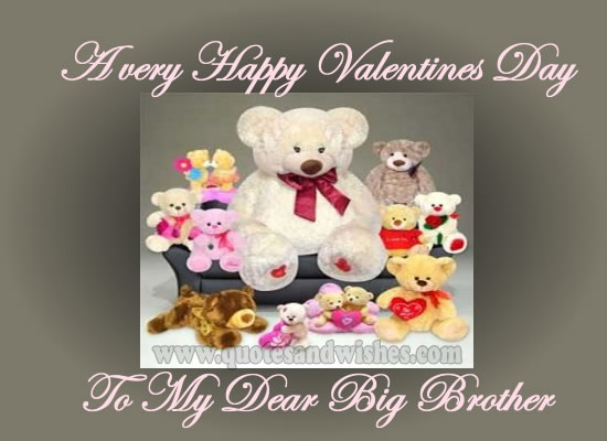 Schön Valentine Quotes To Brother : Valentines Day Brother Quotes Quotesgram
