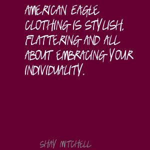 American Eagle Clothing Is Stylish, Flattering And All About Embracing Your Individuality. - Shay Mitchell