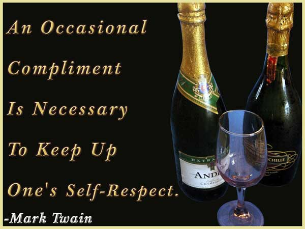 An Occasional Compliment Is Necessary To Keep Up One's Self Respect. - Mark Twain