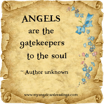 Angels Are The Gatekeepers To The Soul