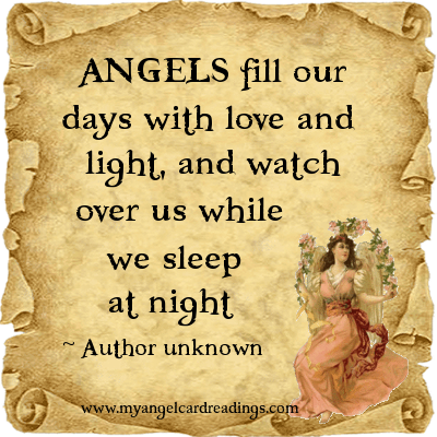 Angels Fill Our Days With Love And Light, And Watch Over Us While We Sleep At Night.