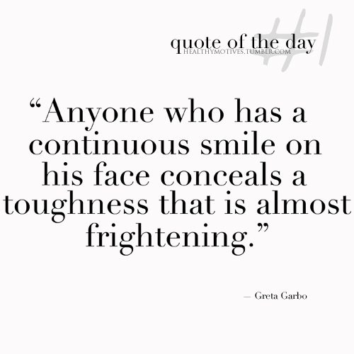 """"""" Anyone Who Has A Continuous Smile On His Face Conceals A Toughness That Is Almost Frightening """" - Greta Garbo ~ Boxing Quotes"""
