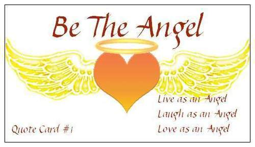 Be The Angel…