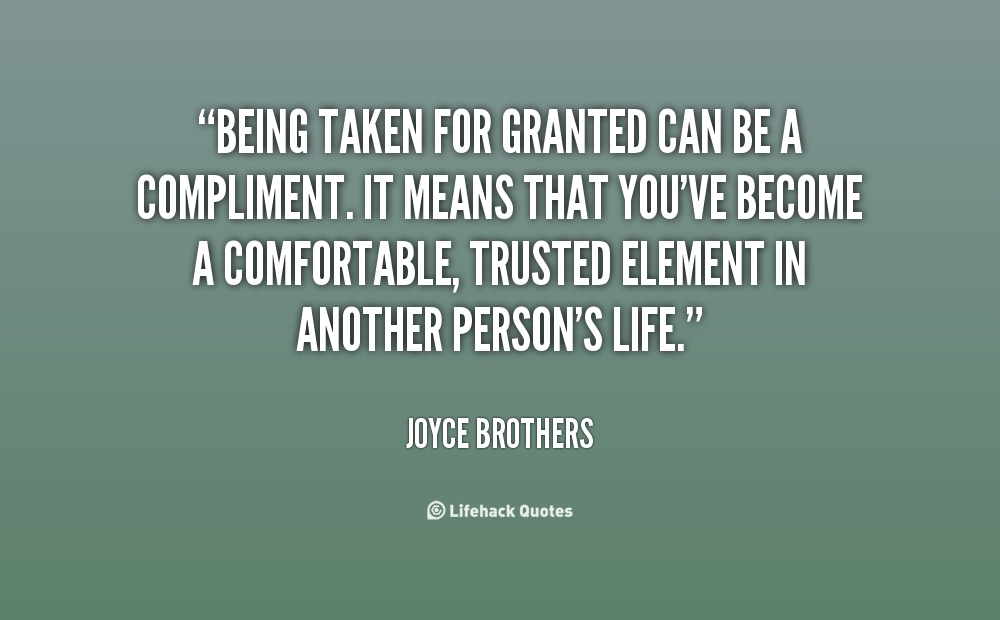 Quotes Taking For Granted