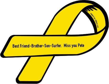 Best-Friend-Brother-Son-Surfer. Miss You Pete