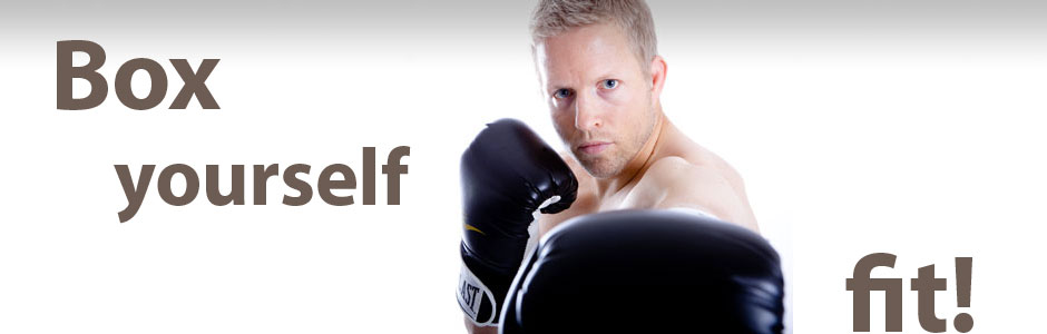 Box Yourself Fit. ~ Boxing Quote