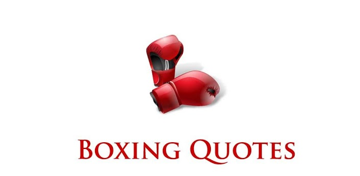 Boxing Quotes…