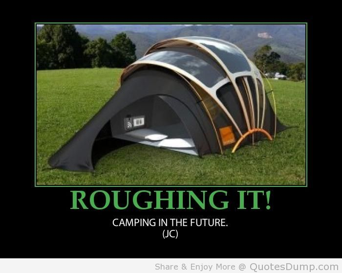 Camping In The Future.