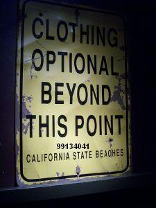 Clothing Optional Beyond This Point.