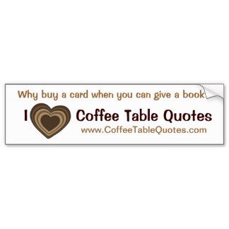 Coffee Table Quotes.