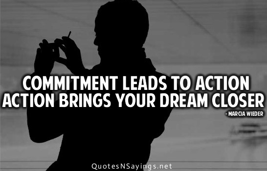 Quotes About Commitment. Commitment Quote. Willpower Is All ...