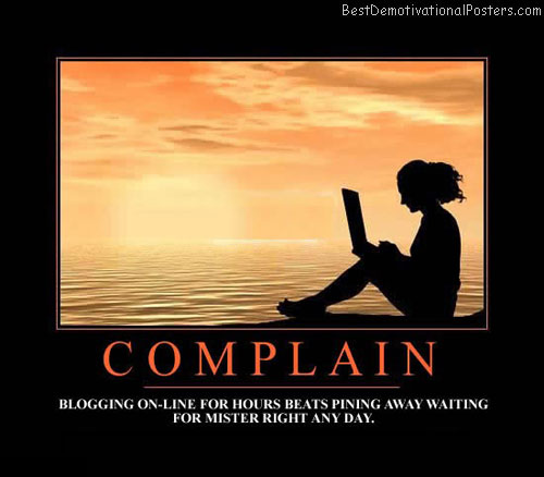 Complaining Quotes Pictures And Complaining Quotes Images
