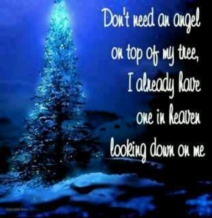 Don't Need An Angel On Top Of My Tree, I Already Have One