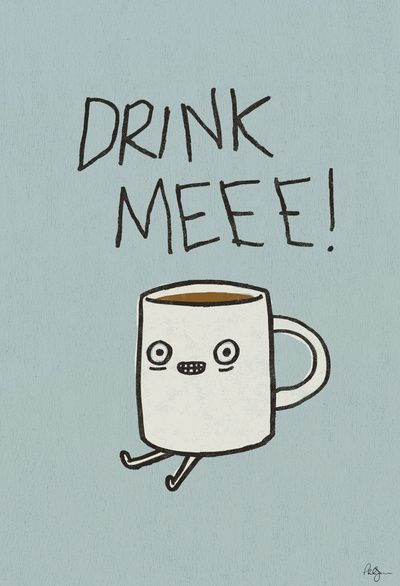 Drink Me. ~ Coffee Quotes