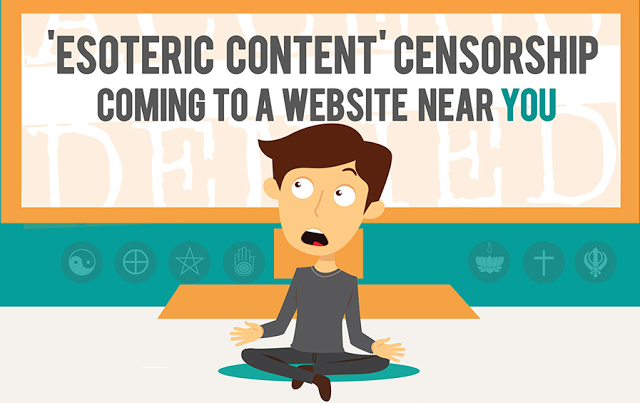 ' Esoteric Content Censorship Coming To A Website Near You