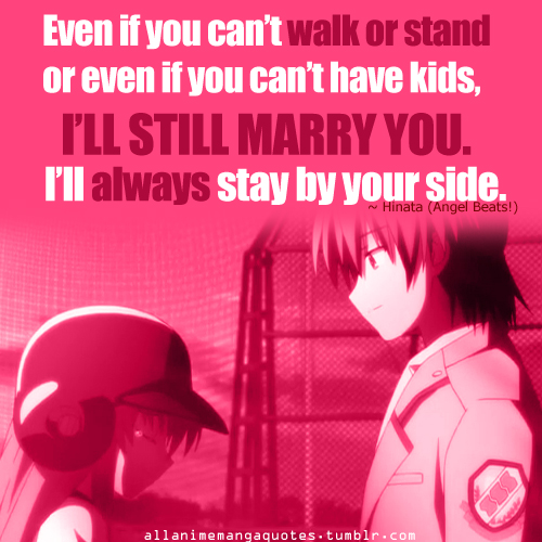 Even If You Can't Walk Or Stand Or Even If You Can't Have Kids, I'll Still Marry You. I'll Always Stay By Your Side.