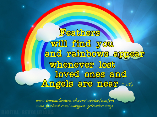Lost Loved Ones Quotes For Facebook : ... You And Rainbows Appear Whenever Lost Loved Ones And Angels Are Near