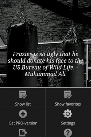 "Frazier Is So Ugly That He Should Donate His Face To The US Bureau Of Wild Life "" - Muhammad Ali ~ Boxing Quotes"