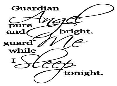 Guardian Angel Pure And Bright Guard Me While I Sleep Tonight