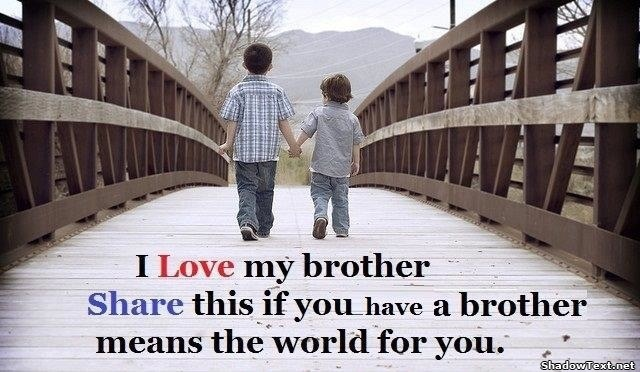 I Love My Brother Share This If You Have A Brother Means ...