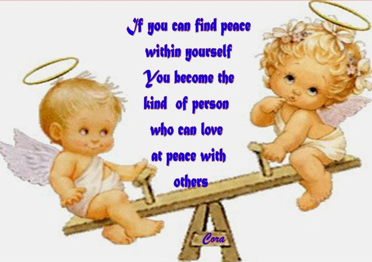 If You Can Find Peace Within Yourself Become The Kind Of Person Who Love