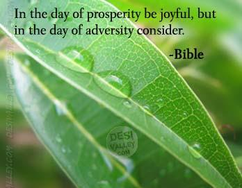 In The Day Of Prosperity Be Joyful,But In The Day Of Adversity Consider. - Bible
