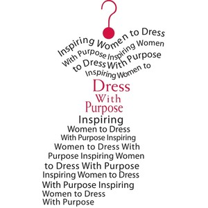 Inspiring Women To Dress With Purpose… ~ Clothing Quotes