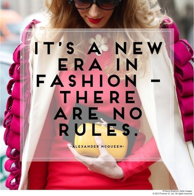 It's A New Era In Fashion There Are No Rules. - Alexander McQueen ~ Clothing Quotes