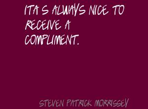 It's Always Nice To Receive A Compliment.