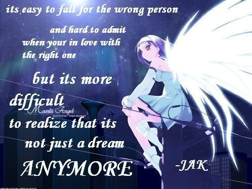 Its Easy To Fall For The Wrong Person And Hard To Admit When You In Love With The Right One.. ~ Angel Quote